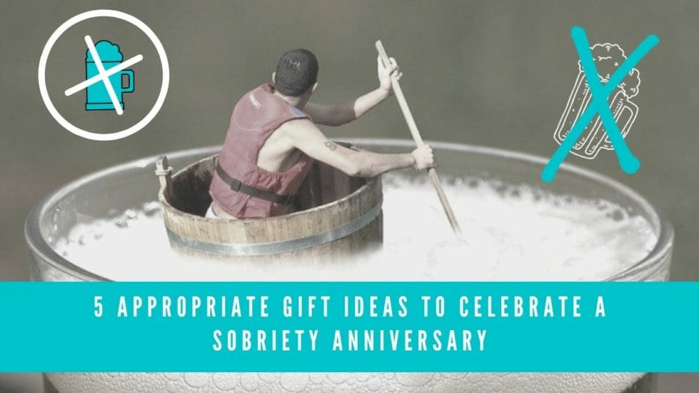 best gift ideas to celebrate sobriety anniversary banner