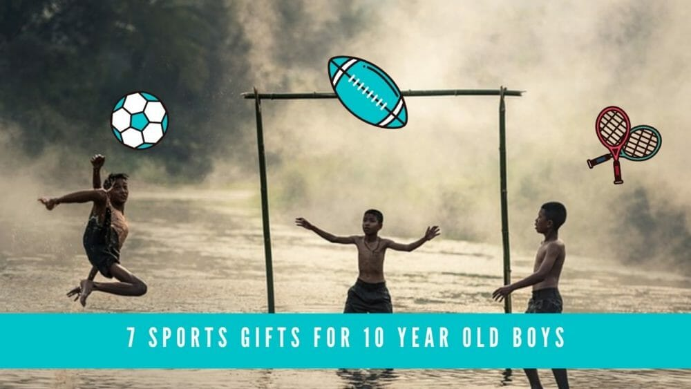 Sports Gifts for 10 Year Old Boy blog