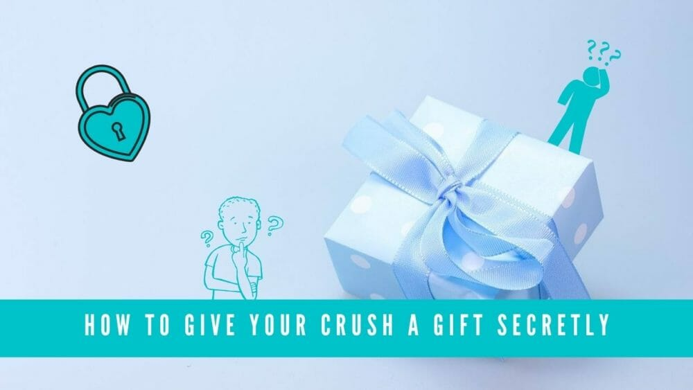 How to Give Your Crush a Gift Secretly blog banner