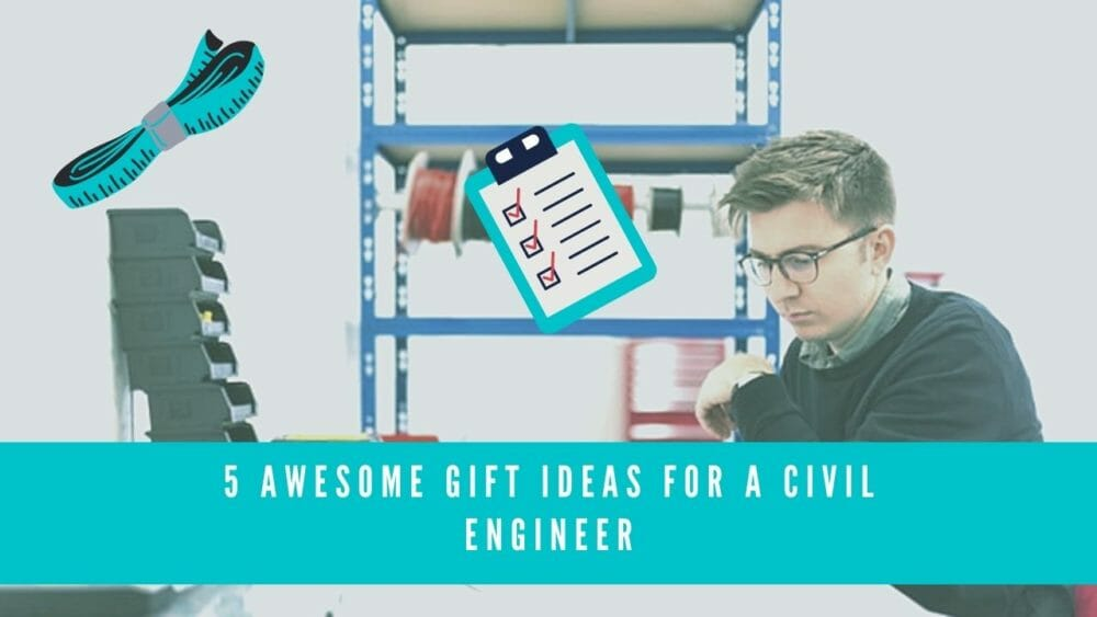 gifts for civil engineers blog