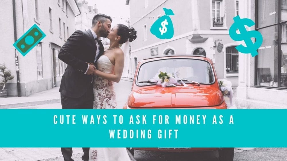 cute ways to ask for money as a wedding gift blog banner