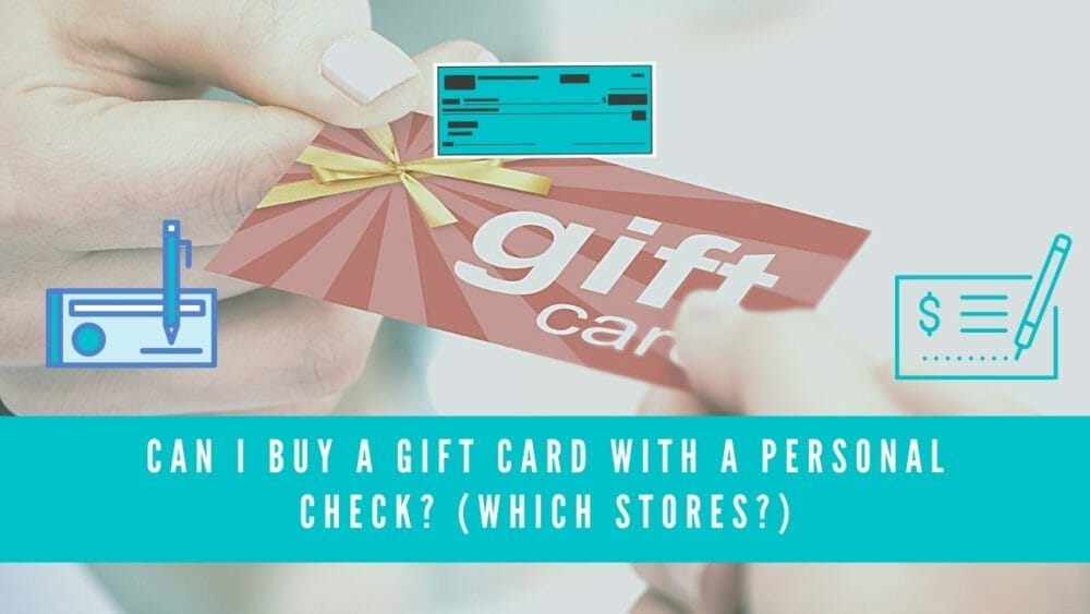 can i buy a gift card with a personal check blog featured image