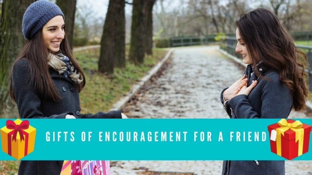 Gifts Of Encouragement For A Friend Featured Image