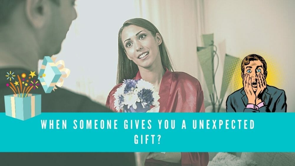 when someone gives you an unexpected gift blog banner